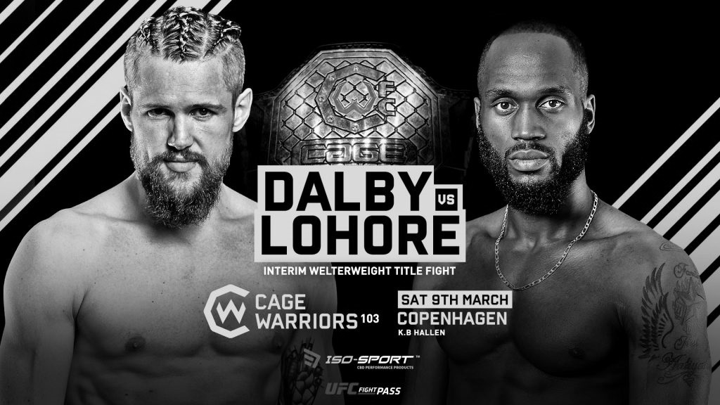 Cage Warriors 103 – Nicolas Dalby vs. Alex Lohore – Betting Prediction