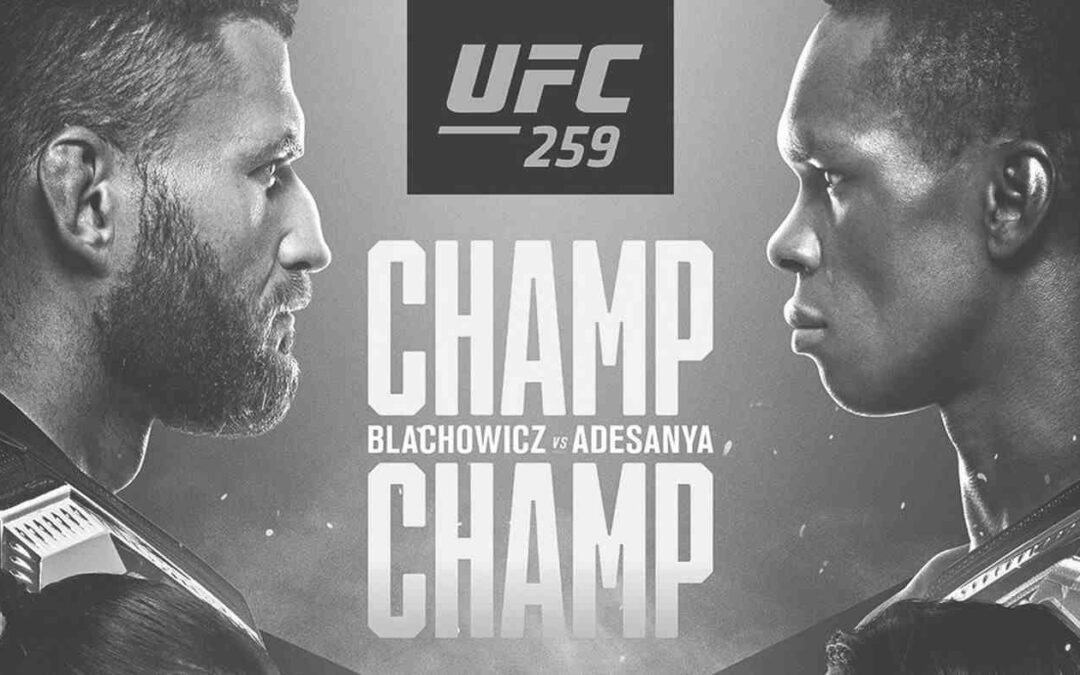 UFC 259 – Israel Adesanya vs. Jan Blachowicz – Main Card Betting Predictions