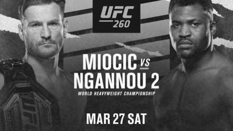 UFC 260 – Stipe Miocic vs. Francis Ngannou 2 – Main Card Betting Predictions